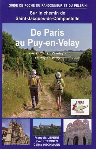 De Paris au Puy-en-Velay par Francois Lepere / Yvette Terrien / Celine Heckmann