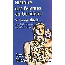 Histoire des femmes en Occident : Tome 5, Le XXe siècle