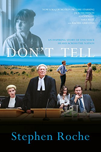 Don't Tell: Toowoomba Prep: the case that broke the silence on child sex abuse in Australia (English Edition)