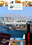Magical Mazatlan  Magical Mazatlan