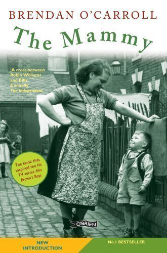 The Mammy by Brendan O'Carroll on 21/11/2011 2nd (second) Revised edition