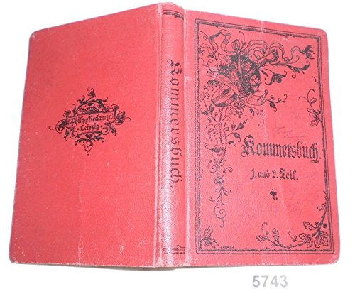 Bestell.Nr. 15743 Kommersbuch. Studentenliederbuch - Lieder fahrender Schüler (2 Teile in einem Band)