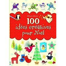 100 idées créatives pour Noël
