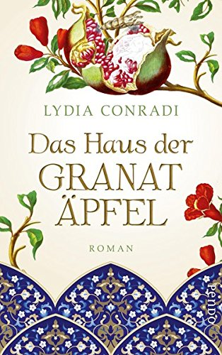 Conradi, Lydia: Das Haus der Granatäpfel