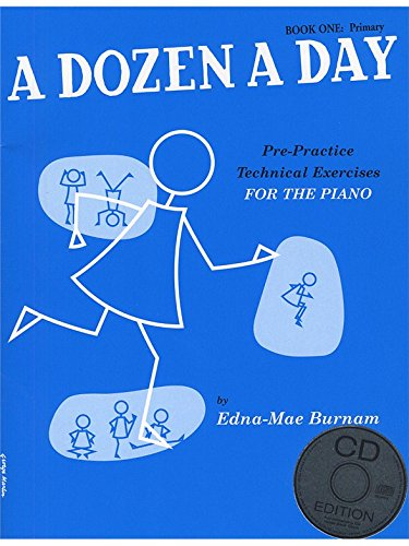 A Dozen A Day: Book One - Primary Edition (Book And CD). Partitions, CD pour Piano