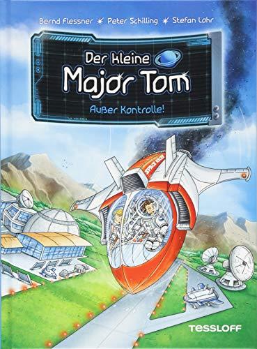 Der kleine Major Tom, Band 7: Außer Kontrolle! -