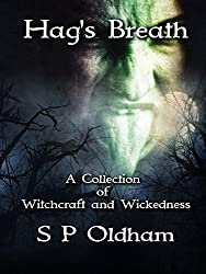 Hag's Breath: A Collection of Witchcraft and Wickedness