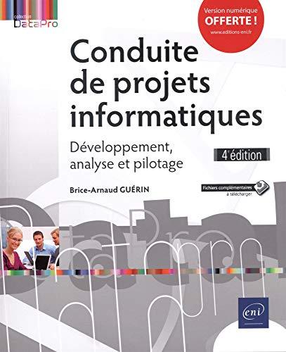 Conduite de projets informatiques - Développement, analyse et pilotage (4e édition)