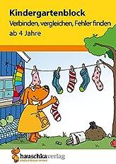 Kindergartenblock - Verbinden, vergleichen, Fehler finden ab 4 Jahre (Übungsmaterial für Kindergarten und Vorschule, Band 622)