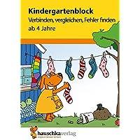 Kindergartenblock - Verbinden, vergleichen, Fehler finden ab 4 Jahre, A5-Block (Übungsmaterial für Kindergarten und Vorschule, Band 622)