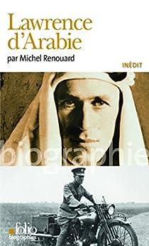 Lawrence d'Arabie par Renouard
