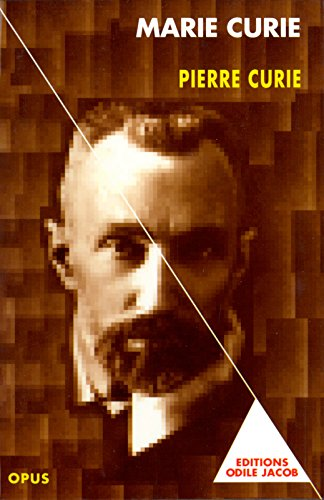 Pierre Curie (Opus t. 39) (French Edition)
