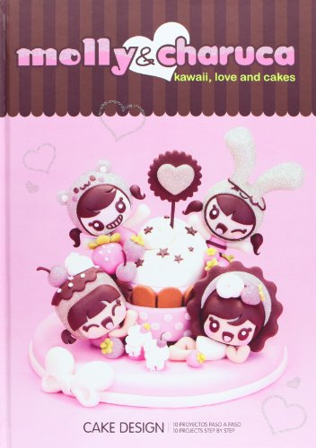 Molly & Charuca. Kawaii, Love And Cakes