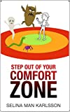Step Out of Your Comfort Zone (Espresso Books Soft Skills Series Book 1) (English Edition)