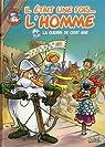 Il était une fois l'homme, tome 5 : La Guerre de cent ans par Gaudin