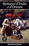 Romanzi d'India e d'Oriente: Il capitano della Djumna, Le stragi delle Filippine, Il Fiore delle perle, La vendetta dello schiavo, Il sotterraneo della ... La perla sanguinosa (Tutto Salgari Vol. 12)