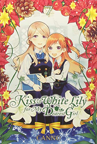 Kiss and White Lily for My Dearest Girl, Vol. 7 por Canno
