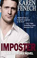 IMPOSTER: The Protectors Series -- Book One (Volume 1) by Karen Fenech (2013-04-04)