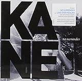 Songtexte von Kane - No Surrender
