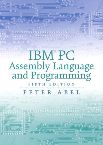 IBM PC Assembly Language and Programming: United States Edition