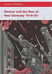 Access to History: Weimar and the Rise of Nazi Germany 1918-1933