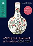 Miller's Antiques Handbook & Price Guide 2020-2021 (English Edition)