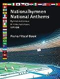 Nationalhymnen: 50 Hymnen. Klavier solo oder mit Gesang.