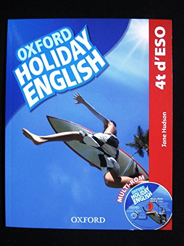 Holiday English 4º ESO: Student's Pack (catalán) 3rd Edition (Holiday English Third Edition) - 9780194014571