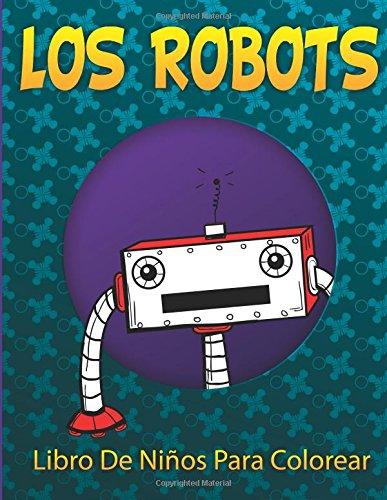 Los Robots Libro De Niños Para Colorear