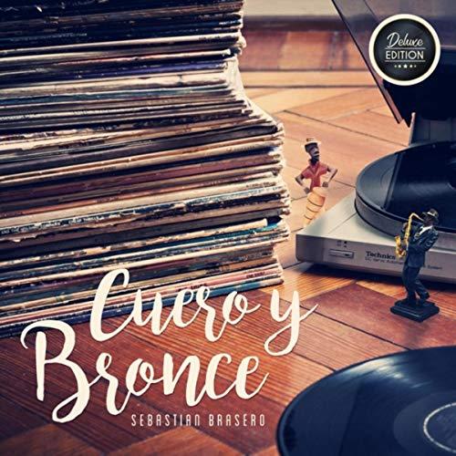 Cuero y Bronce (Deluxe Edition) [Explicit]