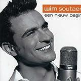 Songtexte von Wim Soutaer - Een Nieuw Begin