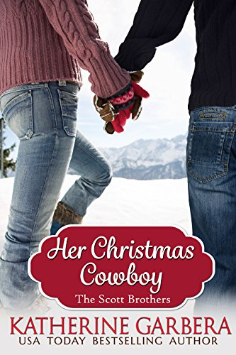 Her Christmas Cowboy (The Scott Brothers of Montana Book 5) by [Garbera, Katherine]
