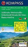 Carta escursionistica n. 074. Strada del vino-Bassa Atesina 1:25.000. Ediz. italiana e tedesca: Wandelkaart 1:25 000