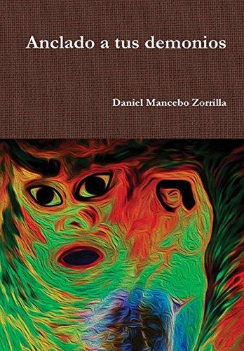 Anclado a tus demonios por Daniel Mancebo Zorrilla epub