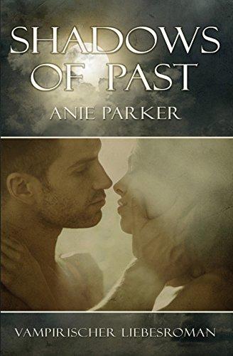 Buchseite und Rezensionen zu 'Shadows of Past (Shadows of Night 2)' von Anie Parker