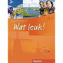 Wat leuk! A1: Der Niederländischkurs / Kursbuch mit Audio-CD