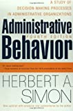 Administrative Behavior, 4th Edition by Herbert A. Simon (1997-03-01)