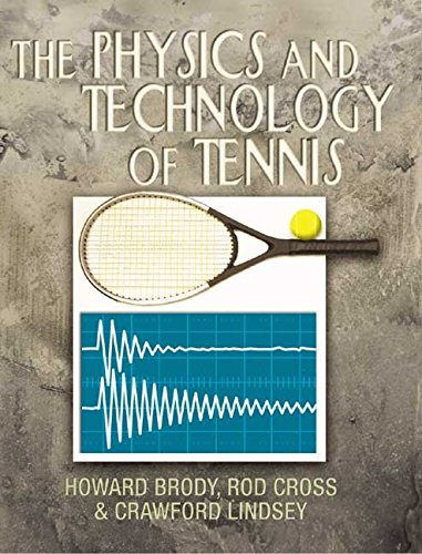 [The Physics and Technology of Tennis] (By: Howard Brody) [published: April, 2004] par Howard Brody