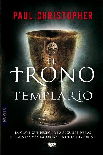 El trono templario (Algaida Literaria - Inter) (Spanish Edition)