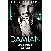 Damian: Falsche Hoffnung & Vertrauen (Band 1 & 2)