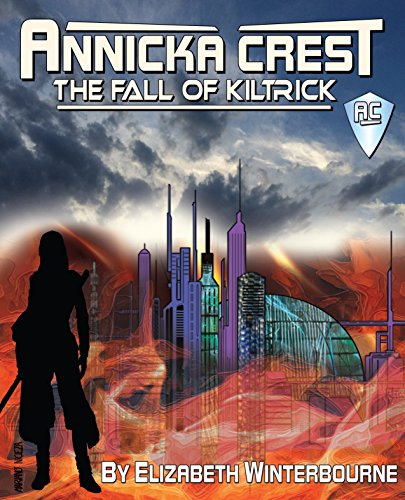 annicka-crest-the-fall-of-kiltrick-english-edition