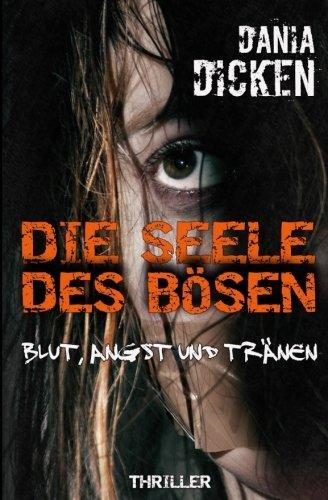 Image of Die Seele des Bösen - Blut, Angst und Tränen (Sadie Scott, Band 5)