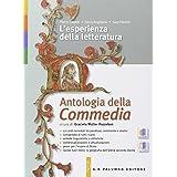 L'esperienze della letteratura. Antologia della Commedia. Con espansione online. Per le Scuole superiori