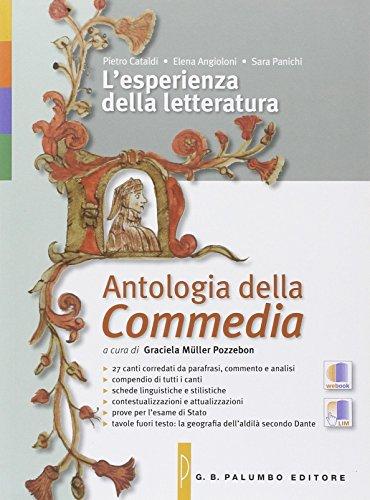 L'esperienze della letteratura. Antologia della Commedia. Per le Scuole superiori. Con espansione online