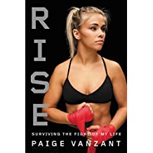 Rise: Surviving the Fight of My Life