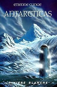 Antarcticas par Etienne Cunge