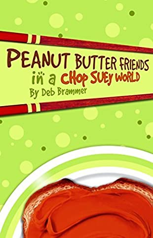Peanut Butter Friends Grd 4-7 (Light Line) by Deb Brammer (1995-06-06)