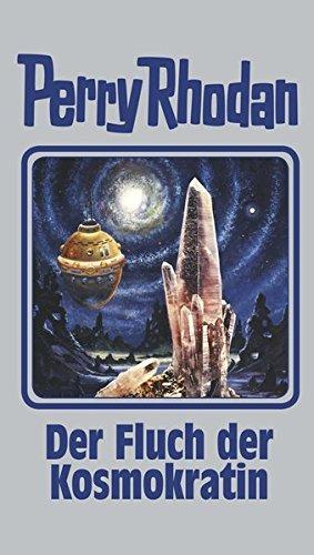 Der Fluch der Kosmokratin: Perry Rhodan 132