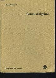 COURS D'ALGEBRE