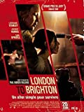 London to Brighton : Un aller simple pour survivre / Paul Andrew Williams, réal., scénario |